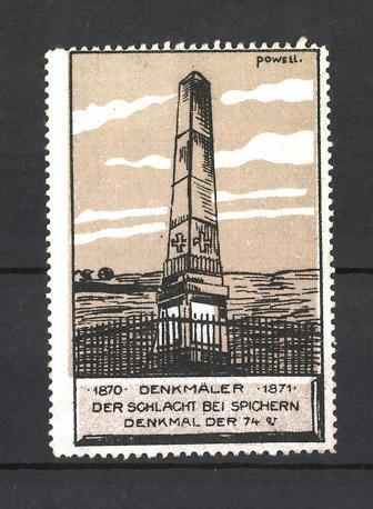 Künstler-Reklamemarke Erich Powell, Reichseinigungskriege 1870 / 1871, Schlacht bei Spichern, Denkmal der 74er