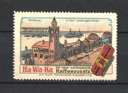 Reklamemarke Ha-Wa-Ka Kaffeezusatz, St. Pauli Landungsbrücken in Hamburg