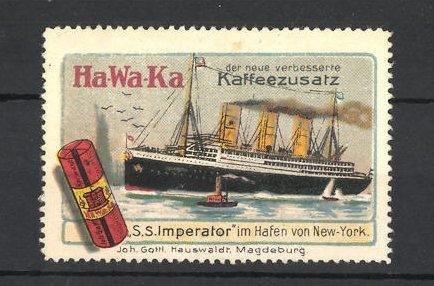 Reklamemarke Ha-Wa-Ka Kaffeezusatz, S. S. Imperiator im Hafen von New York