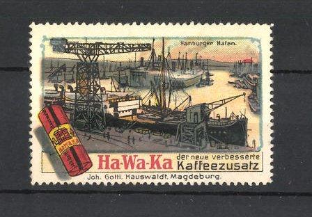 Reklamemarke Ha-Wa-Ka Kaffeezusatz, Hamburger Hafen