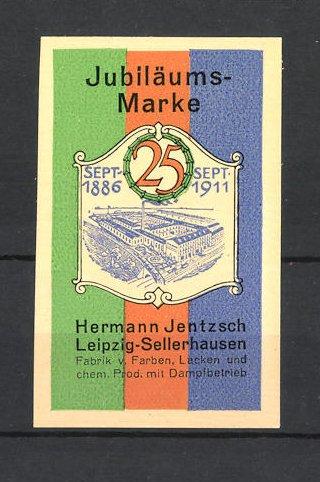 Reklamemarke Hermann Jentzsch in Leipzig-Sellerhausen, Fabrik v. Farben, Lacken und chem. Produkten, Fabrikgelände