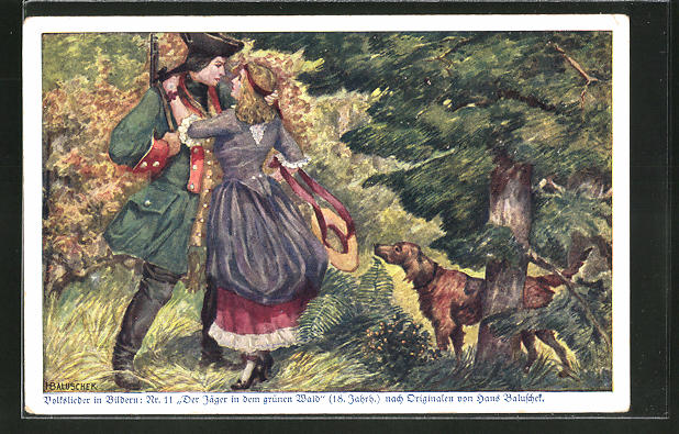 Künstler-AK Hans Baluschek: Der Jäger in dem grünen Wald