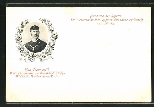 AK Danzig / Gdansk, Regatta des Westpreuss. Regatta-Verbandes 1899, Max Sommerfeld, Meisterruderer