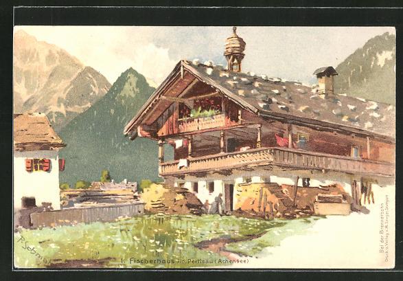Künstler-AK P. Schmohl: Fischerhaus in der Pertisau (Achensee)