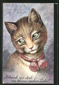 Künstler-AK Arthur Thiele: Schenk mir doch ein kleines bischen Liebe!, Katze macht schöne Augen