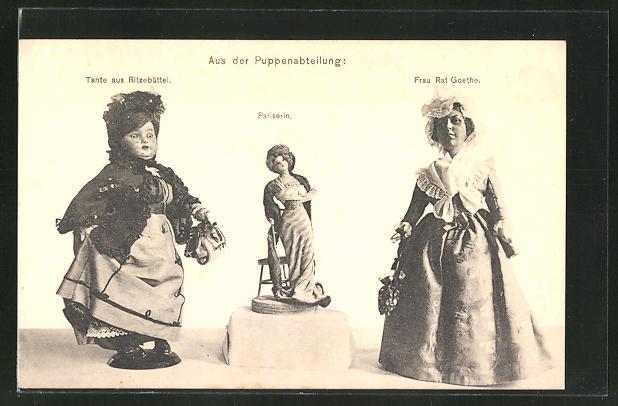 AK Aus der Puppenabteilung, Tante aus Ritzebüttel, Pariserin, Frau Rat Goethe