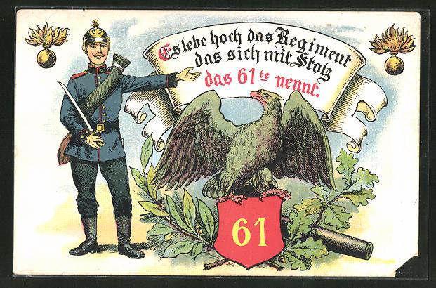 AK Es lebe hoch das Regiment das sich mit Stolch das 61te nennt, Soldat mit Adler