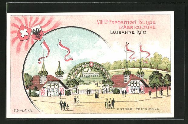 Lithographie Lausanne, VIII. Exposition Suisse d'Agriculture 1910, Entrée Principale