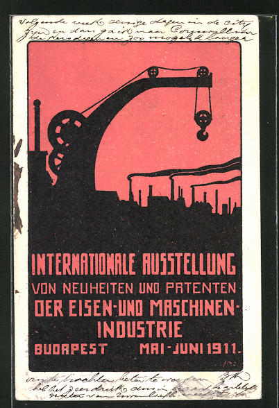 AK Budapest, Intern. Ausstellung von Neuheiten und Patenten d. Eisen- u. Maschinenindustrie 1911, Kran u. Fabrikschlote