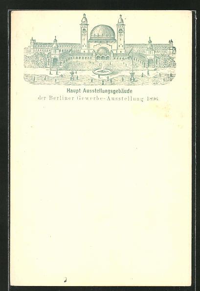 Lithographie Berlin, Gewerbe-Ausstellung 1896, Haupt-Ausstellungsgebäude