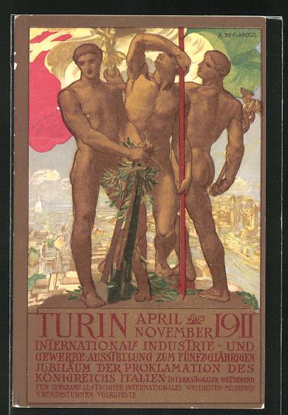 AK Turin, Intern. Industrie- u. Gewerbe-Ausstellung 1911, Nackte Männer mit Fahne und Werkzeug