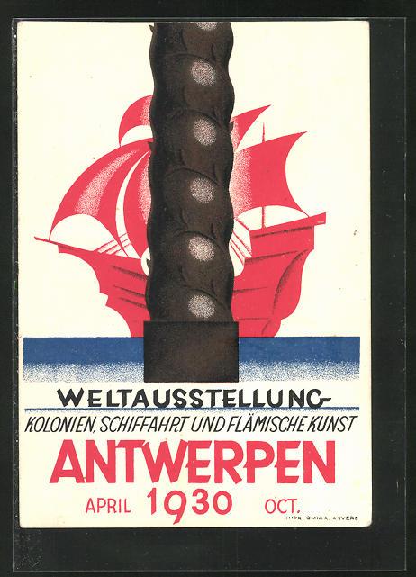 Künstler-AK Antwerpen, Weltausstellung 1930, Kolonien, Schiffahrt und Flämische Kunst