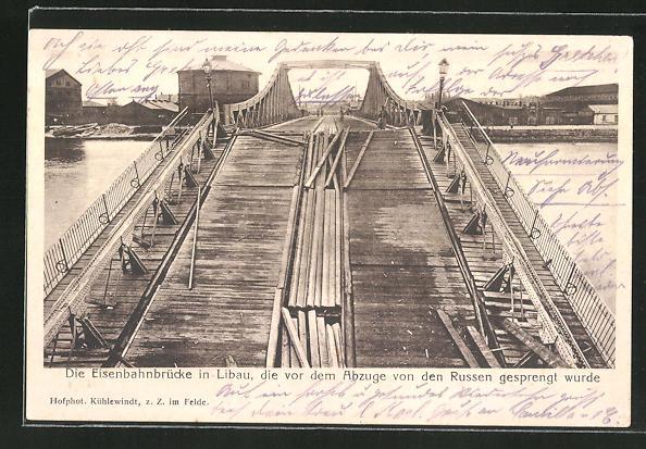 AK Libau, Blick über die von den Russen gesprengte Eisenbahnbrücke