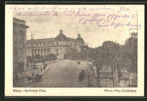 AK Wilna, Kathedral Platz