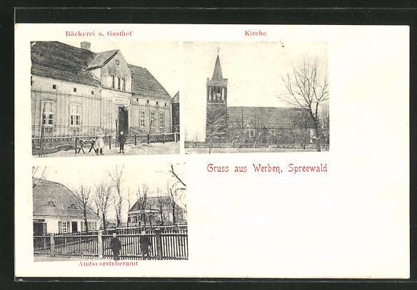 AK Werben / Spreewald, Bäckerei und Gasthof, Kirche, Amtsvorsteheramt 0