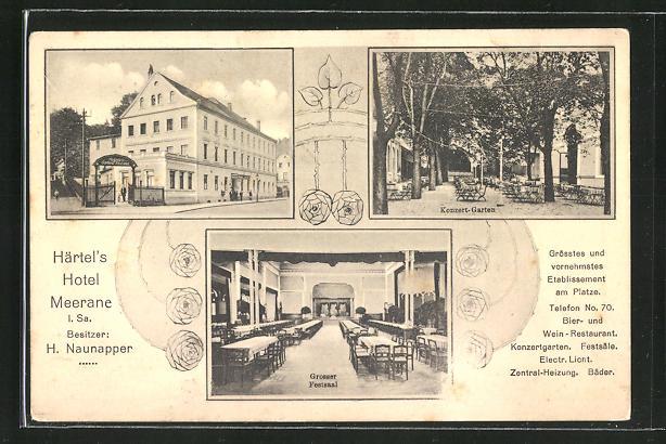 AK Meerane i. Sa., Härtel's Hotel, Bes. H. Naunapper, Konzert-Garten, Grosser Festsaal