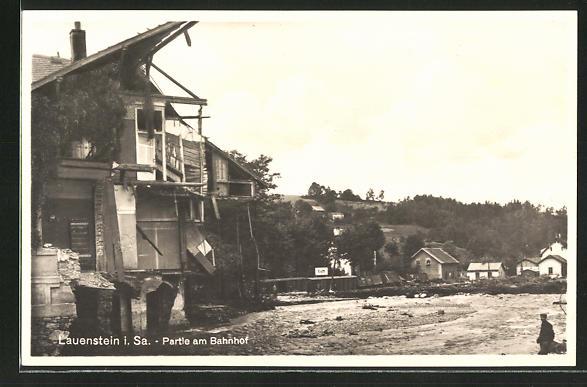 AK Lauenstein i. Sa., durch das Hochwasser zerstörte Häuser am Bahnhof, 8. Juli 1927