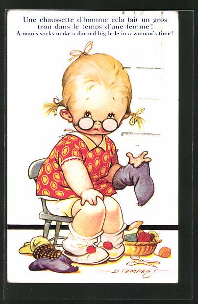 Künstler-AK Douglas Tempest: Une chausette d'homme cela fait un gros..., Mädchen mit kaputter Socke