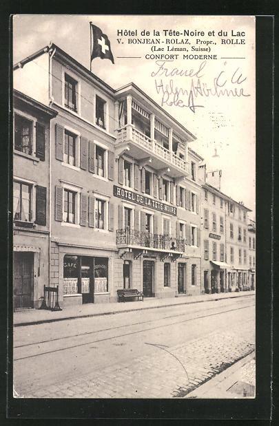 AK Rolle, Hotel de la Tete-Noire et du Lac