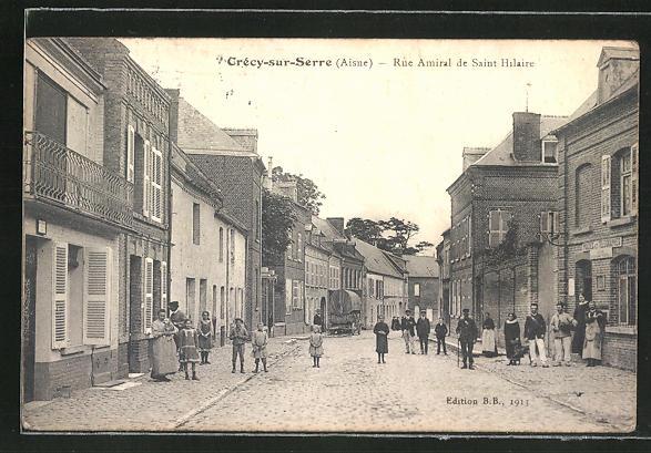 AK Crécy-sur-Serre, Rue Amiral de Saint Hilaire
