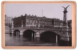 Fotografie Römmler & Jonas, Dresden, Ansicht Berlin, Friedrichsbrücke und Börse