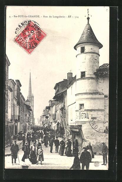 AK Ste-Foy-la-Grande, Rue de Langalerie 0