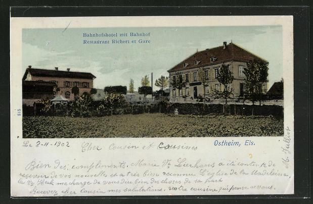 AK Ostheim, Els. Bahnhofshotel mit Bahnhof, Restaurant Richert er Gare