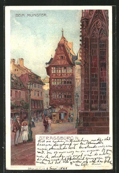 Künstler-Lithographie sign. A. Erdmann: Strassburg, Partie beim Münster