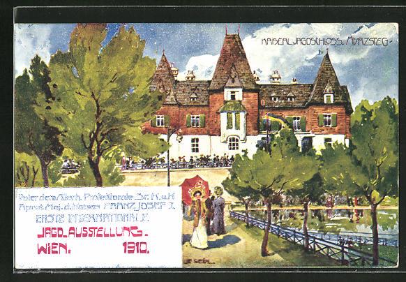Künstler-AK Ulf Seidl: Wien, I. Intern. Jagd-Ausstellung 1910, Kaiserl. Jagdschloss. Mürzsteg