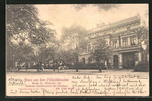 AK Berlin-Wedding, Gasthaus Feldschlösschen in der Müllerstrasse 142, Inh. Fritz Nagel