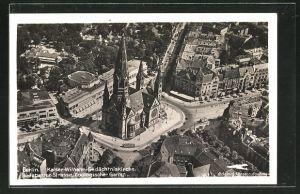 AK Berlin-Charlottenburg, Kaiser-Wilhelm-Gedächtniskirche, Budapester Strasse, Zoologischer Garten, Fliegeraufnahme