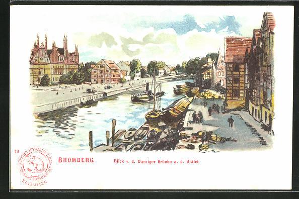 Lithographie Bromberg / Bydgoszcz, Blick v.d. Danziger Brücke a. d. Brahe