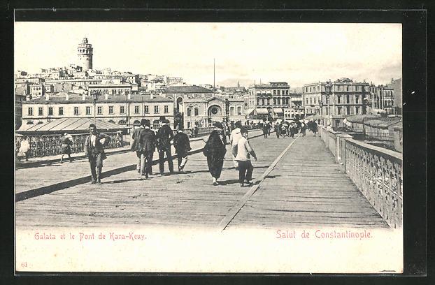 AK Constantinople, Galata et le Pont de Kara-Keuy