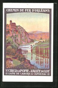 Künstler-AK Chemins de Fer d'Orléans, St. Circq la Popie - Vallée du Lot, Ligne de Cahors a Capdenac