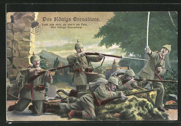 AK Des Königs Grenadiere, Lebt alle wohl, es zieh'n ins Feld, des Königs Grenadiere