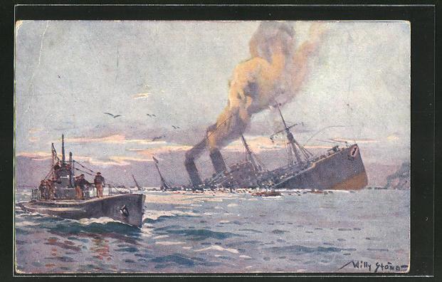 Künstler-AK Willy Stoewer: U-Boot versenkt feindlichen Truppentransportdampfer