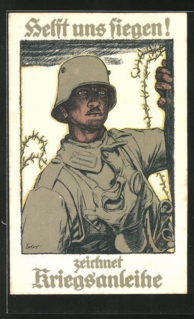 Künstler-AK Helft uns siegen! zeichnet Kriegsanleihe, Soldat mit Stahlhelm