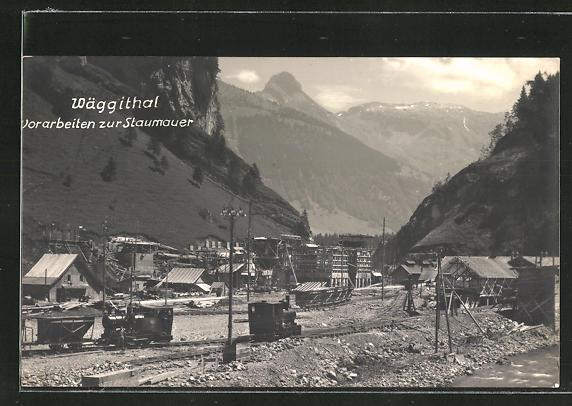 AK Wäggithal, Vorarbeiten zur Staumauer, Talsperre