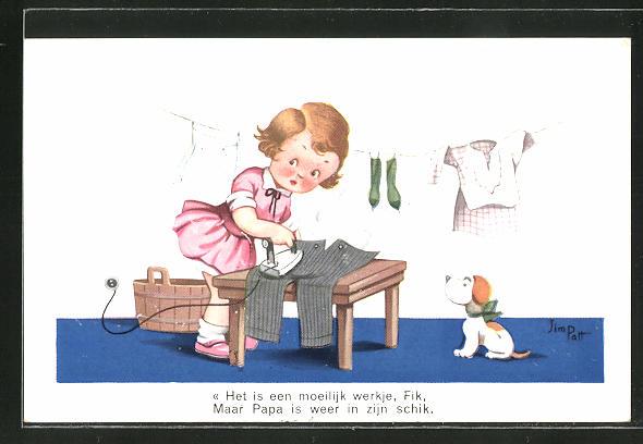 Künstler-AK sign. Jim Patt: Het is een moeilijk werkje, Fik..., kleines Hausfrau mit Bügeleisen