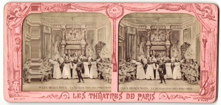 Stereo-Fotografie Les Theatres De Paris, Les Hugenots, La Benediction Des Poignards, Halt gegen das Licht