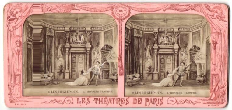 Stereo-Fotografie Les Theatres De Paris, Les Hugenots, L'Honneur Triomphe, Halt gegen das Licht