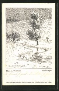 Künstler-AK Hans von Volkmann: Herbstregen, Mann spaziert mit Schirm durch den Regen