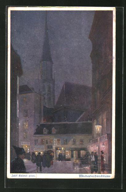 Künstler-AK J. Kalous: Wien, Michaelerdurchhaus bei Nacht