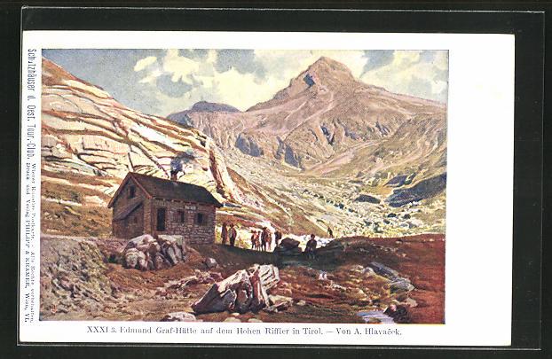 Künstler-AK Anton Hlavacek: Edmund Graf-Hütte auf dem Hohen Riffler in Tirol