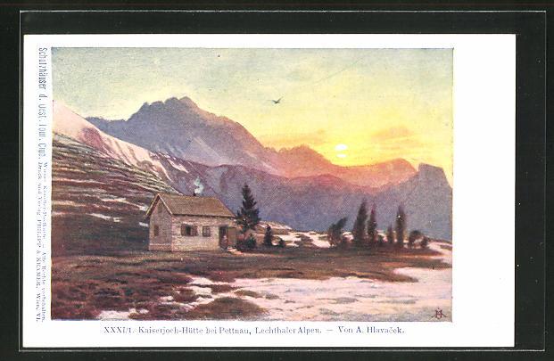 Künstler-AK Anton Hlavacek: Kaiserjoch-Hütte in Pettnau