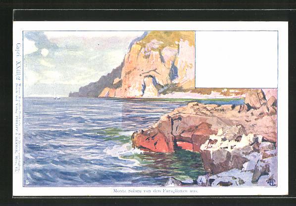 Künstler-AK Philipp + Kramer Nr. XXIII /2: Capri, Monte Solaro von den Faraglionen aus