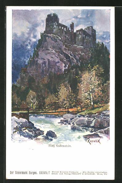 Künstler-AK Franz Kopallik, Philipp + Kramer Nr.XXXVII /7: Blick auf die Burg Gallenstein