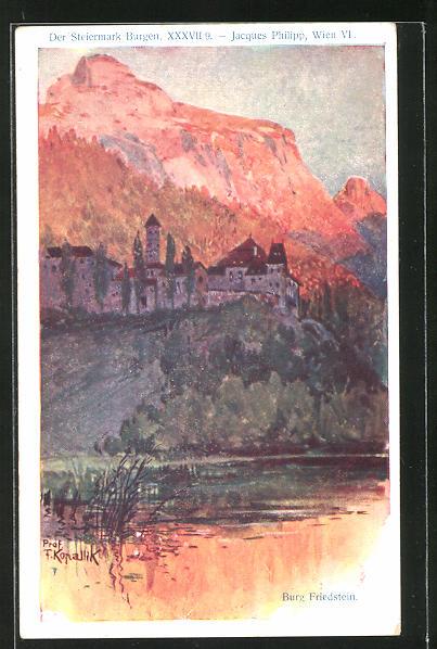 Künstler-AK Franz Kopallik: Philipp + Kramer Nr. XXXVII /9: Der Steiermark Burgen, Burg Friedstein