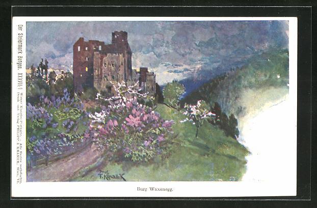 Künstler-AK Franz Kopallik, Philipp + Kramer Nr. XXXVII /1: Der Steiermark Burgen, Burg Waxenegg