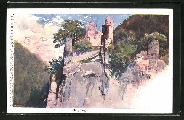 Künstler-AK Franz Kopallik, Philipp + Kramer Nr. XXXVII /3: Der Steiermark Burgen, Burg Peggau